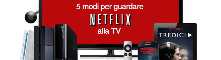 5 Modi per Netflix