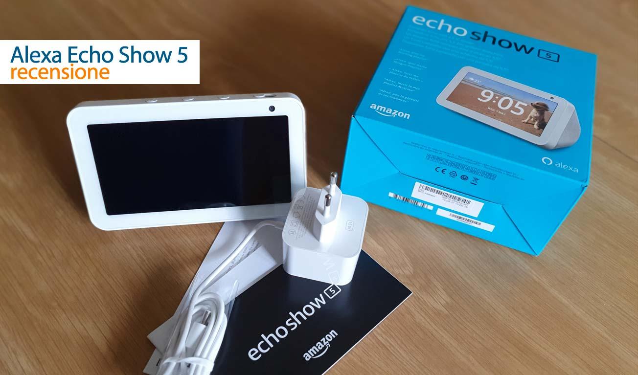 Echo Show 5 recensione