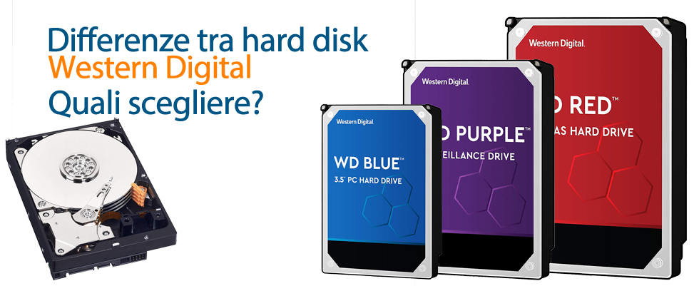 Differenze hard disk Western Digital