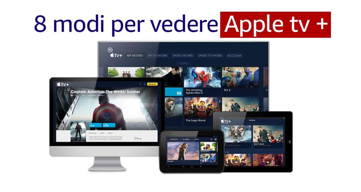I dispositivi tramite i quali si può guardare Apple TV+