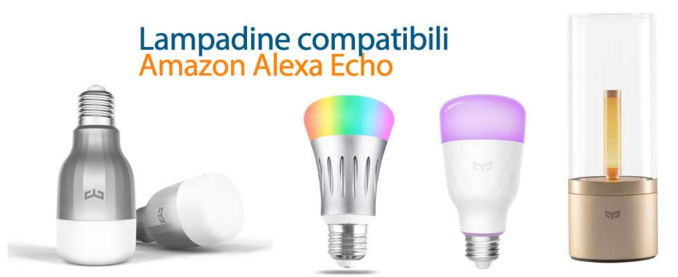 Lampadine Amazon Alexa Echo
