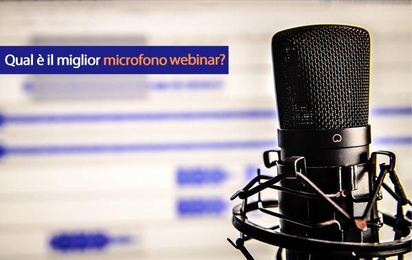 Microfoni per Webinar