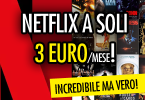 Netflix: ecco come abbonarsi a 3 € al mese