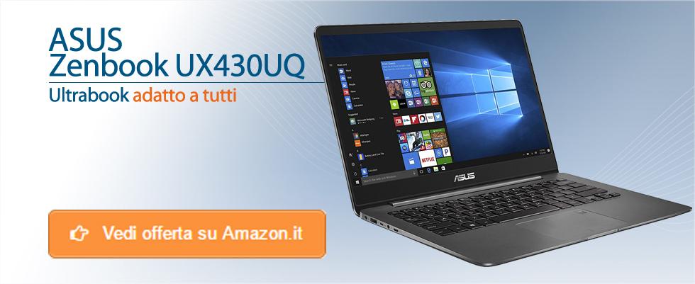 Promozione Asus ultrabook UX430UQ