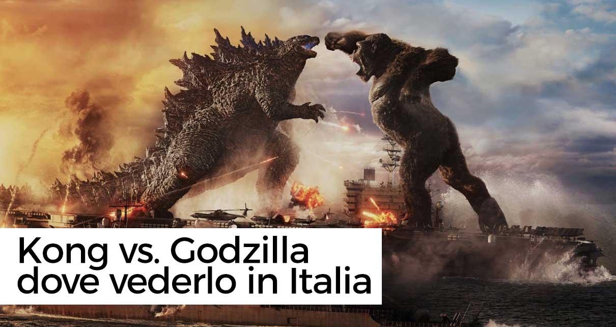 Vedere Godzilla vs. Kong in streaming in Italia